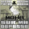 Moha le 100c-Sur ma dfense